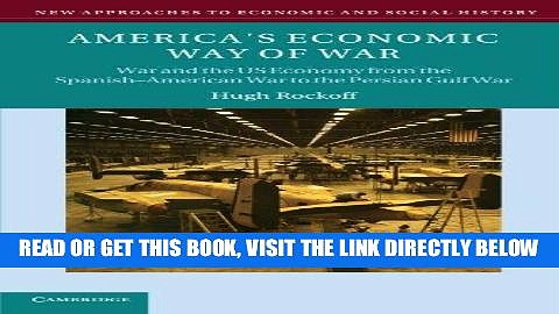 [Free Read] America s Economic Way of War: War and the US Economy from the Spanish-American War to