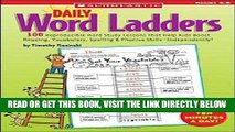 [Free Read] Daily Word Ladders: Grades 4-6: 100 Reproducible Word Study Lessons That Help Kids