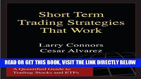 [Free Read] Short Term Trading Strategies That Work Full Online