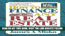[Free Read] How to Finance Any Real Estate, Any Place, Any Time: Strategies That Work (Squareone