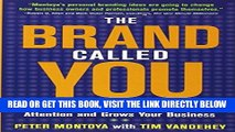 [Free Read] The Brand Called You: Make Your Business Stand Out in a Crowded Marketplace Free