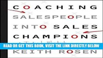 [Free Read] Coaching Salespeople into Sales Champions: A Tactical Playbook for Managers and