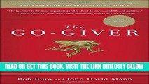 [Free Read] The Go-Giver, Expanded Edition: A Little Story About a Powerful Business Idea Free