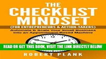 [Free Read] The Checklist Mindset For Entrepreneurs, Employees   Action-Takers: Automate   Scale