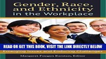 [Free Read] Gender, Race, and Ethnicity in the Workplace: Emerging Issues and Enduring Challenges