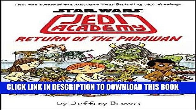 Ebook Star Wars: Jedi Academy, Return of the Padawan (Book 2) Free Read
