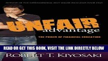 [Free Read] Unfair Advantage: The Power of Financial Education Free Online