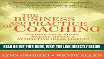 [Free Read] Business and Practice of Coaching: Finding Your Niche Making Money And Attracting