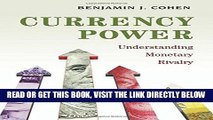 [Free Read] Currency Power: Understanding Monetary Rivalry Free Online