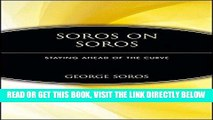 [Free Read] Soros on Soros: Staying Ahead of the Curve Full Online