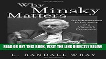 [Free Read] Why Minsky Matters: An Introduction to the Work of a Maverick Economist Free Online