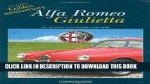 Read Now Alfa Romeo Giulietta: 1954-2004 Golden Anniversary: the full history of the Giulietta