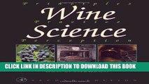Read Now Wine Science, Second Edition: Principles, Practice, Perception (Food Science and