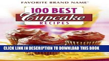 Read Now 100 Best Cupcake Recipes (Favorite Brand Name) Download Book