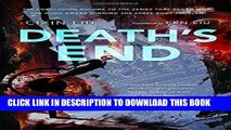 Ebook Death s End (Remembrance of Earth s Past) Free Read