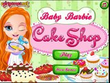 Baby Barbie Cake Shop - Lets Play Barbie Cake Shop[ Game