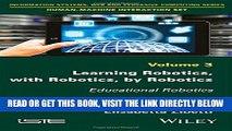 [Free Read] Learning Robotics, with Robotics, by Robotics: Educational Robotics (Information