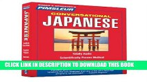 Ebook Pimsleur Japanese Conversational Course - Level 1 Lessons 1-16 CD: Learn to Speak and