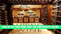 Read Now Living with Wine: Passionate Collectors, Sophisticated Cellars, and Other Rooms for