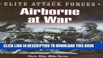 Read Now Airborne At War: 7th Flieger Division   the 82nd Airborne Division (Elite Attack Forces)