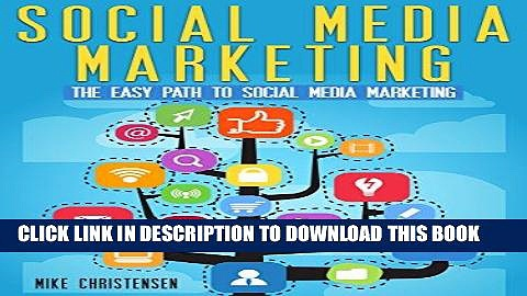 [New] Ebook Social Media Marketing: The easy path to social media marketing Free Read