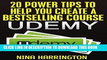Collection Book 20 Power Tips To Help You Create A Bestselling Course On Udemy