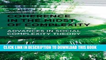 New Book Coherence in the Midst of Complexity: Advances in Social Complexity Theory