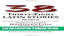 New Book Thirty-Eight Latin Stories Designed to Accompany Wheelock s Latin  (Latin Edition)