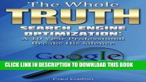 Collection Book The Whole Truth: Search Engine Optimization - A 10-year SEO veteran breaks silence