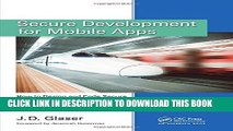 [Read PDF] Secure Development for Mobile Apps: How to Design and Code Secure Mobile Applications