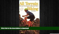 READ  All Terrain Biking: Skills and Techniqes for Mountain Bikers FULL ONLINE