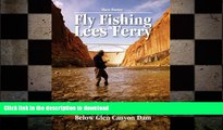 READ BOOK  Fly Fishing Lees Ferry: The Complete Guide to Fishing and Boating the Colorado River