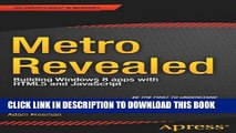 [Read PDF] Metro Revealed: Building Windows 8 apps with HTML5 and JavaScript (Expert s Voice in