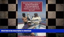 FAVORITE BOOK  Saltwater Angler s Guide to Southern California (Saltwater Angler s Guide)  BOOK