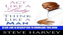[PDF] Act Like a Lady, Think Like a Man: What Men Really Think About Love, Relationships,