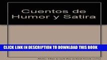 [PDF] Cuentos De Humor Y Satira / Stories of Humor and Satire (Spanish Edition) Full Colection