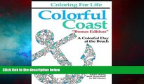READ FREE FULL  Coloring for Life: Colorful Coast Bonus Edition: A Colorful Day at the Beach