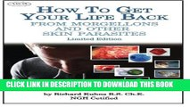 [PDF] How to Get Your Life Back From  Morgellons and Other Skin Parasites Limited Edit Full