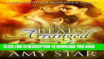 [New] The Bear s Arranged Mate (Star Bears Book 2) Exclusive Online