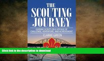 FAVORITE BOOK  The Scouting Journey: Guiding Scouts to challenge, adventure and achievement  PDF