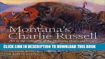 [PDF] Montana s Charlie Russell: Art in the Collection of the Montana Historical Society [Online