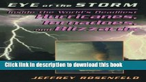 [PDF] Eye Of The Storm: Inside The World s Deadliest Hurricanes, Tornadoes, And Blizzards Full