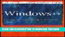 [Read PDF] Windows++: Writing Reusable Windows Code in C++ (Andrew Schulman Programming Series)