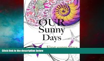 Must Have  Our Sunny Days: First Sunny Days  READ Ebook Online Free