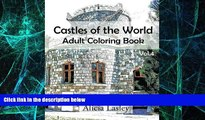Big Deals  Castles of the World : Adult Coloring Book Vol.4: Castle Sketches For Coloring (Castle