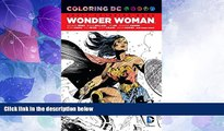 Big Deals  Coloring DC: Wonder Woman  Best Seller Books Best Seller