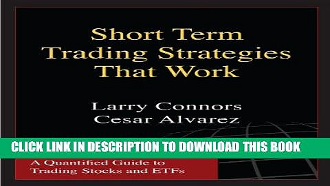 [PDF] Short Term Trading Strategies That Work Popular Online