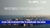 [PDF] Green Capitalism. the God That Failed Popular Colection