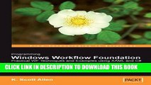 [Read PDF] Programming Windows Workflow Foundation: Practical WF Techniques and Examples using