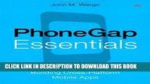 [Read PDF] PhoneGap Essentials: Building Cross-platform Mobile Apps (Older Version 2012) Ebook